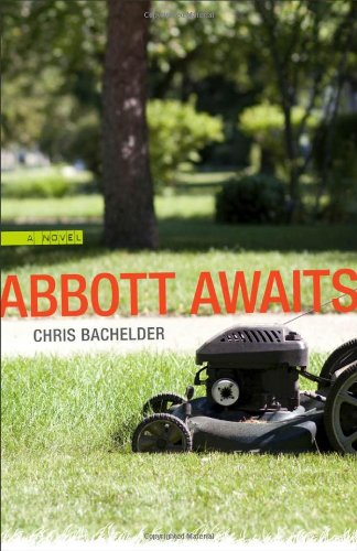 Abbott Awaits A Novel  2010 9780807137222 Front Cover
