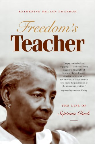 Freedom's Teacher The Life of Septima Clark  2012 edition cover