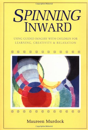 Spinning Inward  2nd 9780877734222 Front Cover
