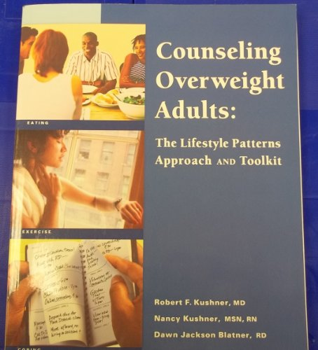 Counseling Overweight Adults The Lifestyle Patterns Approach and Toolkit  2009 edition cover