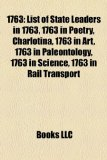 1763 List of State Leaders in 1763, 1763 in Poetry, Charlotina, 1763 in Art, 1763 in Paleontology, 1763 in Science, 1763 in Rail Transport N/A edition cover