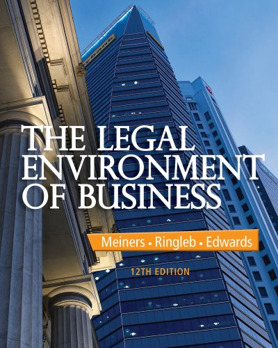 The Legal Environment of Business: 12th 2014 9781285428222 Front Cover