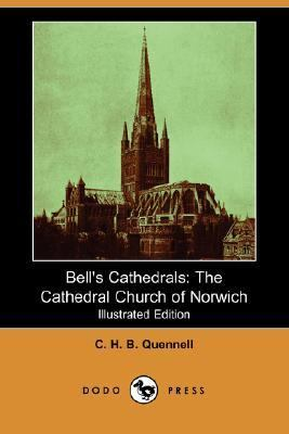 Bell's Cathedrals The Cathedral Church of Norwich N/A 9781406540222 Front Cover