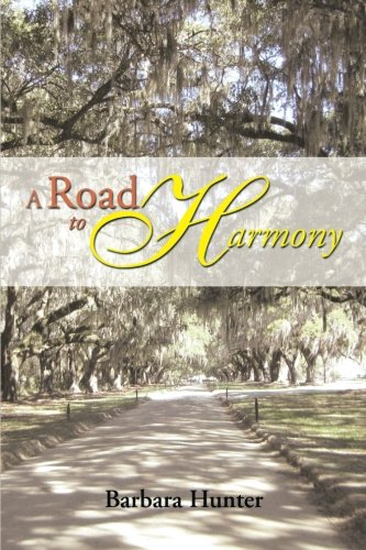 Road to Harmony   2013 9781493146222 Front Cover