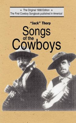 Songs of the Cowboys  N/A 9781557091222 Front Cover