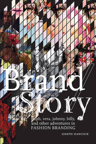 Brand/Story Ralph, Vera, Johnny, Billy, and Other Adventures in Fashion Branding  2009 edition cover
