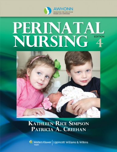 Perinatal Nursing  4th 2014 (Revised) 9781609136222 Front Cover