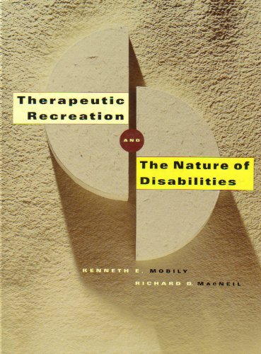 Therapeutic Recreation and the Nature of Disabilities   2002 edition cover