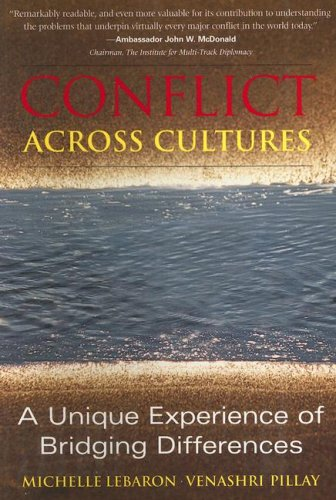 Conflict Across Cultures A Unique Experience of Bridging Differences  2006 9781931930222 Front Cover