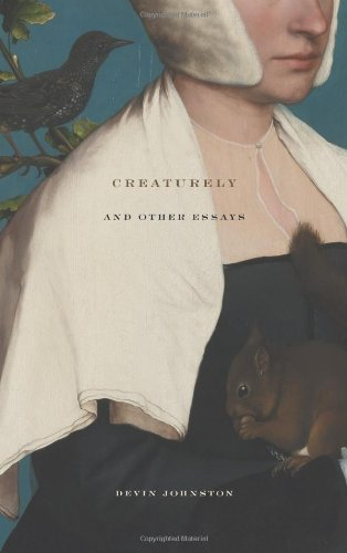 Creaturely and Other Essays   2009 edition cover