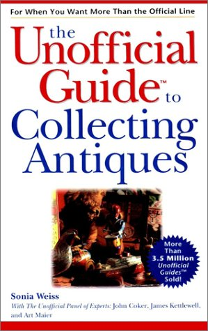 Unofficial Guide to Collecting Antiques   2000 edition cover