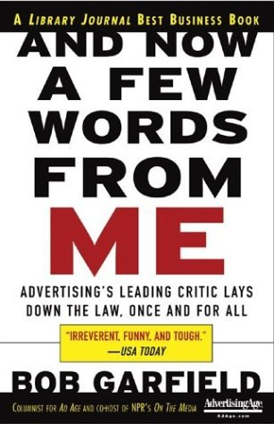 And Now a Few Words from Me Advertising's Leading Critic Lays down the Law, Once and for All  2004 edition cover