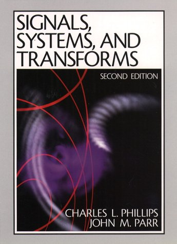 Signals, Systems and Transforms  2nd 1999 edition cover