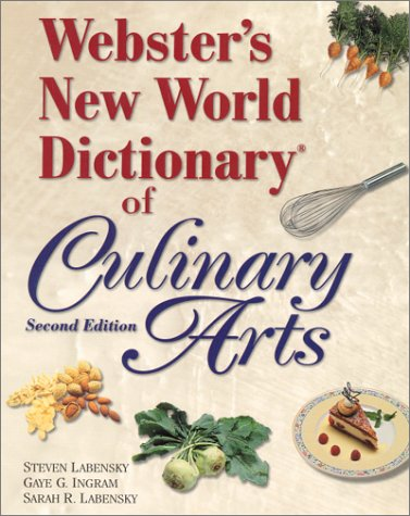 Webster's New World Dictionary of Culinary Arts  2nd 2000 9780130966223 Front Cover