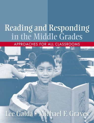 Reading and Responding in the Middle Grades Approaches for All Classrooms  2007 edition cover