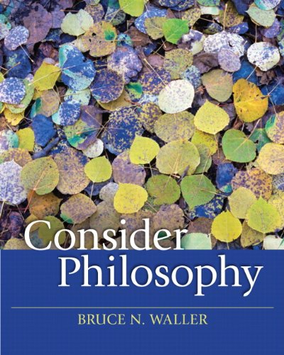 Consider Philosophy   2011 9780205644223 Front Cover