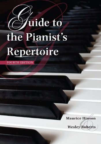 Guide to the Pianist's Repertoire, Fourth Edition  4th 2013 edition cover