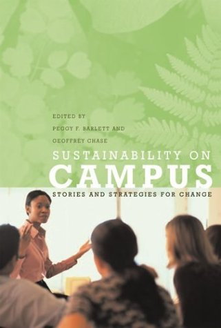 Sustainability on Campus Stories and Strategies for Change  2004 9780262524223 Front Cover