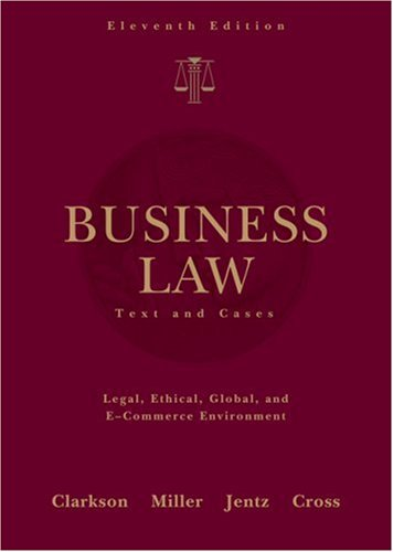 Business Law Text and Cases 11th 2009 (Revised) edition cover