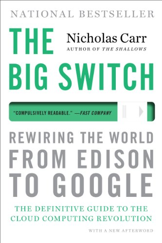 Big Switch Rewiring the World, from Edison to Google  2013 edition cover