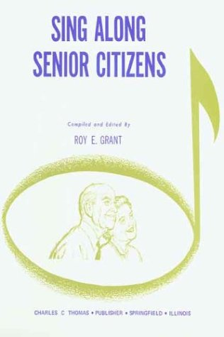 Sing Along - Senior Citizens 1st edition cover