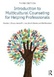 Introduction to Multicultural Counseling for Helping Professionals  3rd 2014 (Revised) edition cover