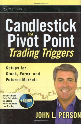 Candlestick and Pivot Point Trading Triggers Setups for Stock, Forex, and Futures Markets  2007 9780471980223 Front Cover