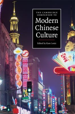 Cambridge Companion to Modern Chinese Culture   2008 9780521863223 Front Cover