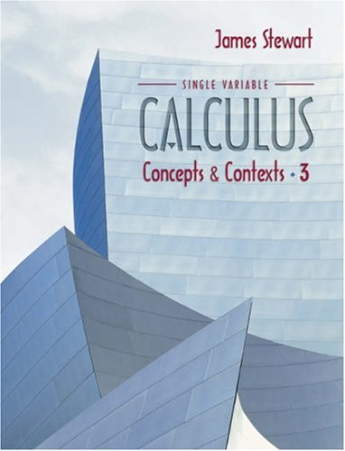 Single Variable Calculus Concepts and Contexts 3rd 2005 edition cover