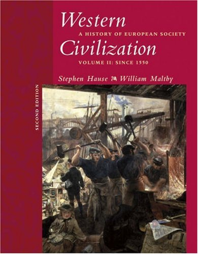 Western Civilization A History of European Society - Since 1550 2nd 2005 (Revised) 9780534621223 Front Cover
