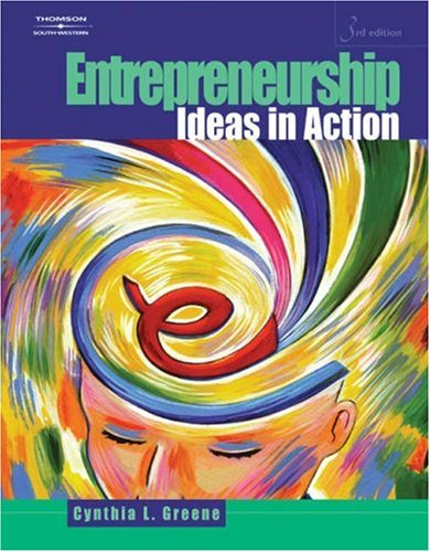 Entrepreneurship Ideas in Action 3rd 2006 (Revised) 9780538441223 Front Cover