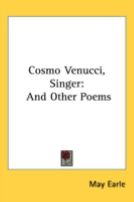 Cosmo Venucci, Singer And Other Poems N/A 9780548523223 Front Cover