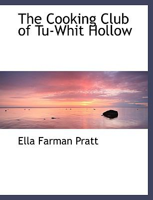 The Cooking Club of Tu-whit Hollow:   2008 edition cover