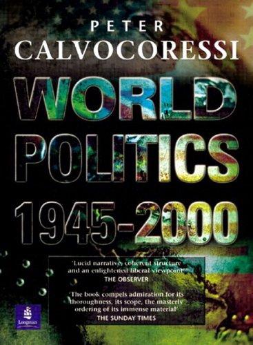 World Politics, 1945 - 2000  8th 2001 (Revised) edition cover