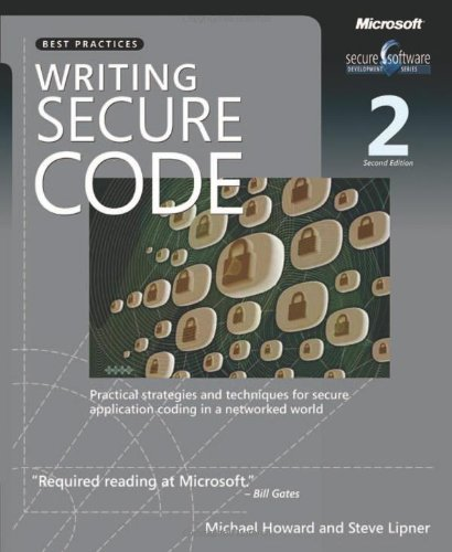 Writing Secure Code Practical Strategies and Proven Techniques for Building Secure Applications in a Networked World 2nd 2003 (Revised) edition cover