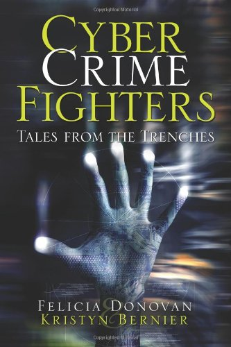 Cyber Crime Fighters Tales from the Trenches  2009 edition cover