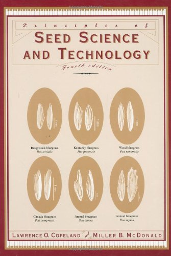 Principles of Seed Science and Technology  4th 2001 (Revised) edition cover