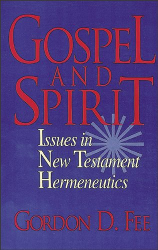 Gospel and Spirit Issues in New Testament Hermeneutics N/A edition cover