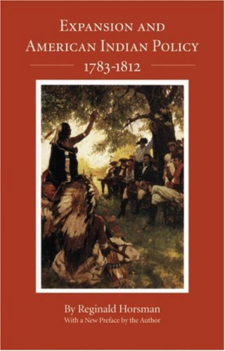 Expansion and American Indian Policy, 1783-1812   1992 (Reprint) edition cover