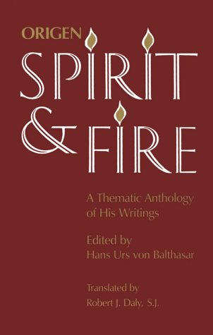 Spirit and Fire Origen - A Thematic Anthology of His Writings  2001 edition cover