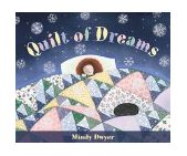 Quilt of Dreams   2000 9780882405223 Front Cover