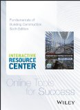 Interactive Resource Center Access Card for Fundamentals of Building Construction: Materials and Methods, Sixth Edition  6th 2014 9781118820223 Front Cover