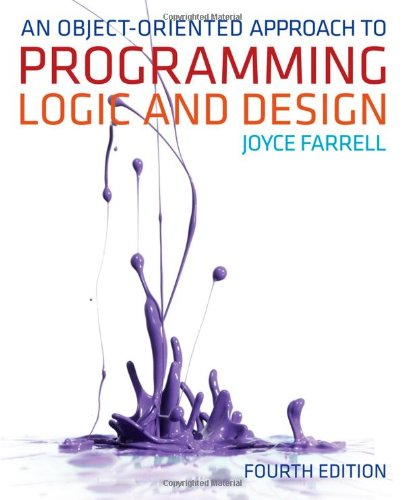 Object-Oriented Approach to Programming Logic and Design  4th 2013 edition cover