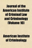Journal of the American Institute of Criminal Law and Criminology N/A edition cover