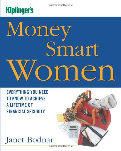 Kiplinger's Money Smart Women Everything You Need to Know to Acheive a Lifetime of Financial Security  2006 edition cover