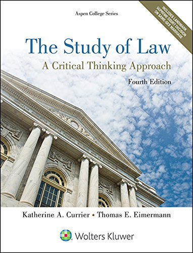 Study of Law: A Critical Thinking Approach 4th 9781454852223 Front Cover