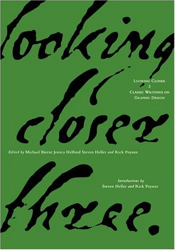 Looking Closer Classic Writings on Graphic Design 3rd 1999 edition cover