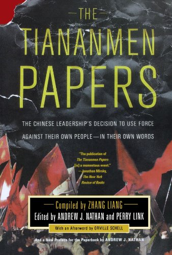 Tiananmen Papers The Chinese Leadership's Decision to Use Force Against Their Own People - In Their Own Words  2002 edition cover