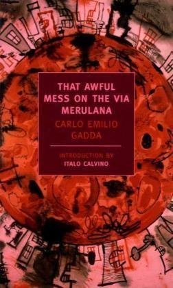 That Awful Mess on Via Merulana   2007 edition cover