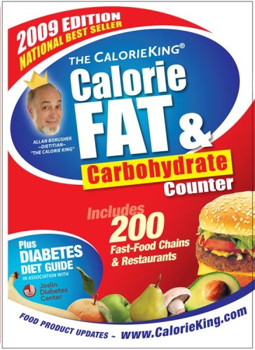 Calorie, Fat and Carbohydrate Counter 21st 2008 (Anniversary) 9781930448223 Front Cover